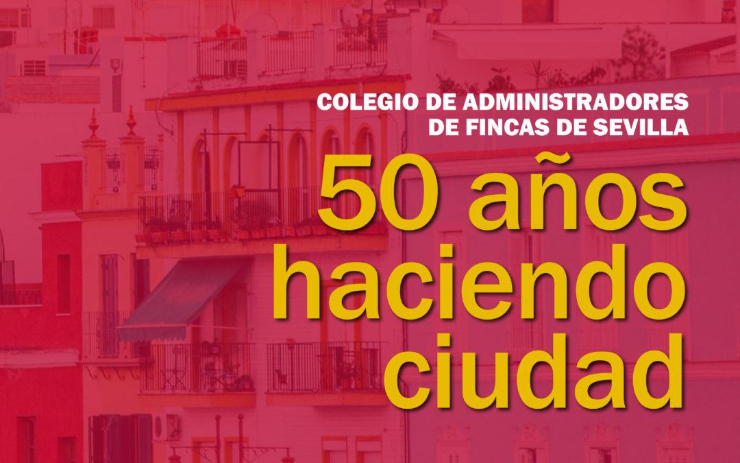 50 años haciendo ciudad